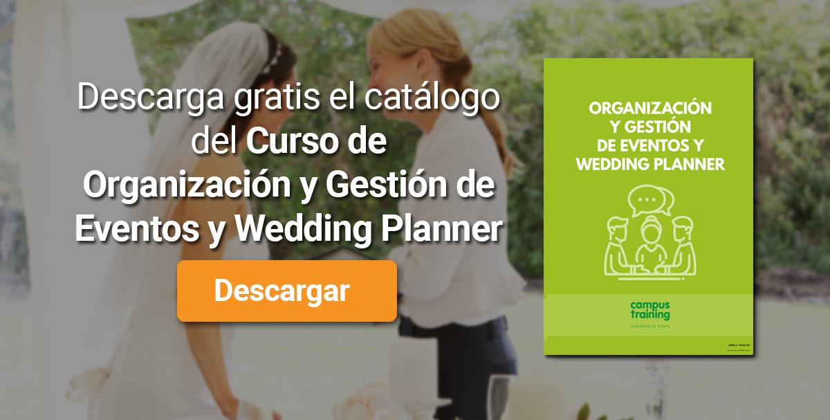 Descarga el catálogo para el curso: Curso de Organización y Gestión de Eventos y Wedding Planner