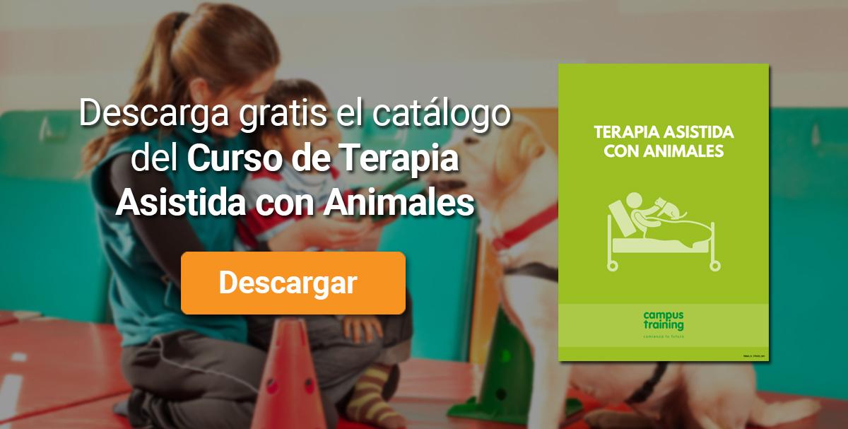Descarga el catálogo para el curso: Curso de Terapia Asistida con Animales
