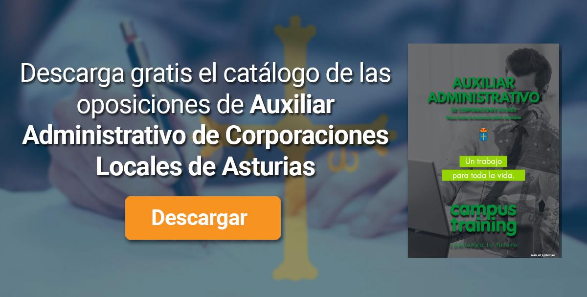Descarga el catálogo para el curso: Oposiciones para Auxiliar Administrativo de Corporaciones Locales en Asturias