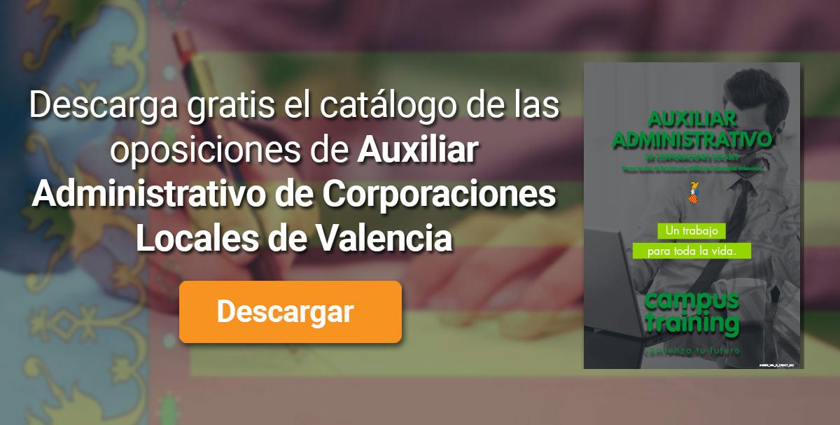 Descarga el catálogo para el curso: Oposiciones para Auxiliar Administrativo de Corporaciones Locales en la Comunidad Valenciana