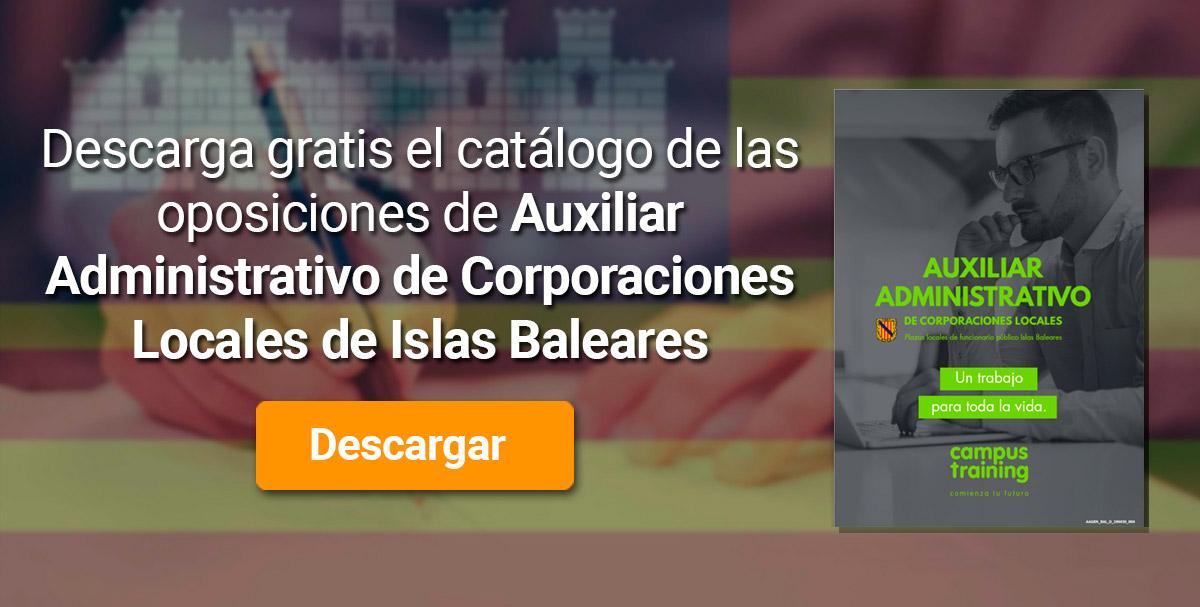 Descarga el catálogo para el curso: Oposiciones para Auxiliar Administrativo de Corporaciones Locales en Baleares