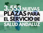 3.553 nuevas plazas para el servicio de salud andaluz