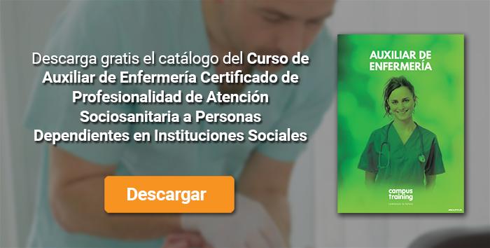 Descarga el catálogo para el curso: Curso de Auxiliar de Enfermería + Certificado de Profesionalidad de Atención Sociosanitaria a Personas Dependientes en Instituciones Sociales