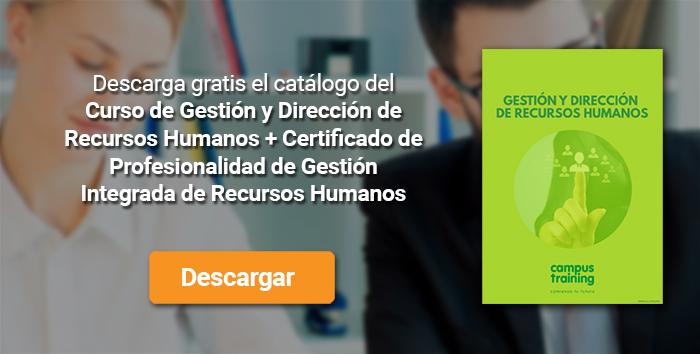 Descarga el catálogo para el curso: Curso de Gestión y Dirección de Recursos Humanos + Certificado de Profesionalidad de Gestión Integrada de Recursos Humanos