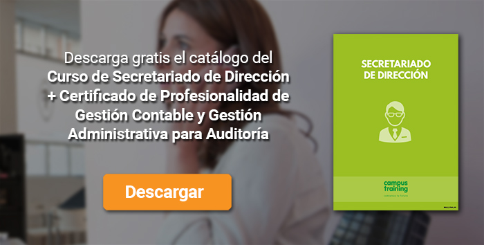 Descarga el catálogo para el curso: Curso de Secretariado de Dirección + Certificado de Profesionalidad de Gestión Contable y Gestión Administrativa para Auditoría