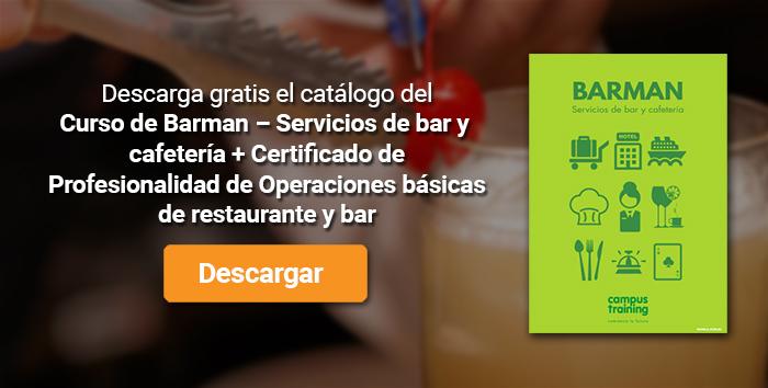 Descarga el catálogo para el curso: Curso de Barman – Servicios de bar y cafetería + Certificado de Profesionalidad de Operaciones básicas de restaurante y bar