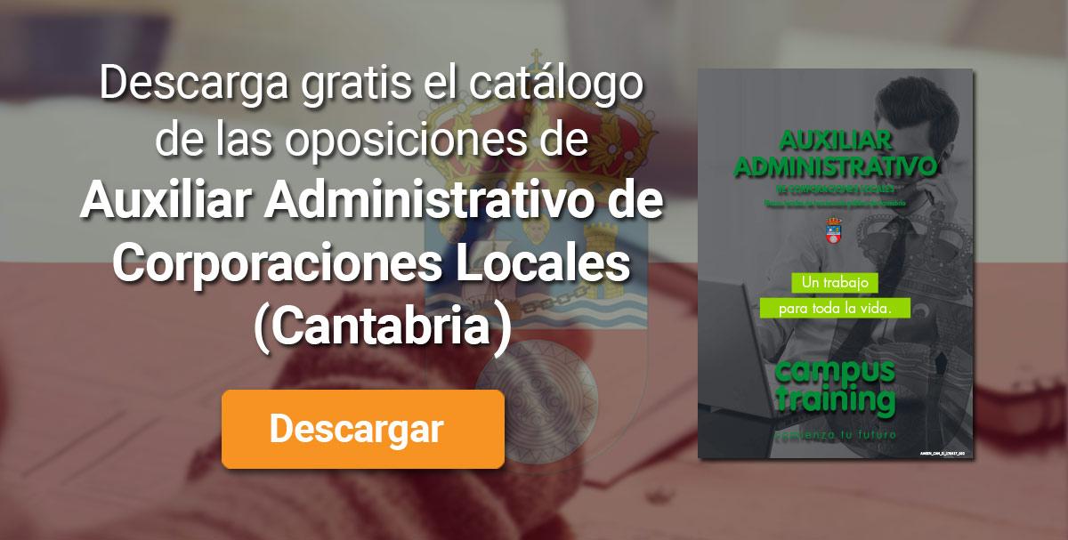 Descarga el catálogo para el curso: Oposiciones para Auxiliar Administrativo de Corporaciones Locales en Cantabria