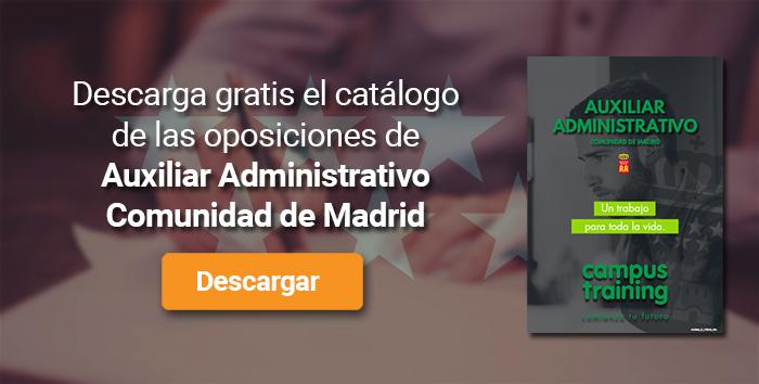 Descarga el catálogo para el curso: Oposiciones para Auxiliar Administrativo en la Comunidad de Madrid
