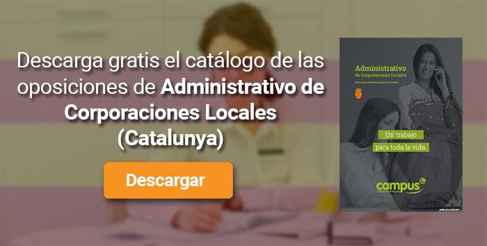 Descarga el catálogo para el curso: Oposiciones para Administrativo de Corporaciones Locales en Catalunya