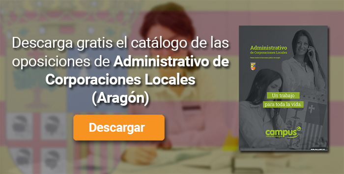 Descarga el catálogo para el curso: Oposiciones para Administrativo de Corporaciones Locales en Aragón