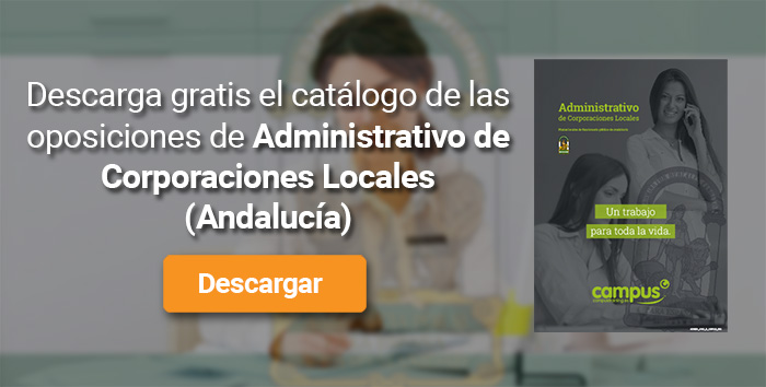 Descarga el catálogo para el curso: Oposiciones para Administrativo de Corporaciones Locales en Andalucía