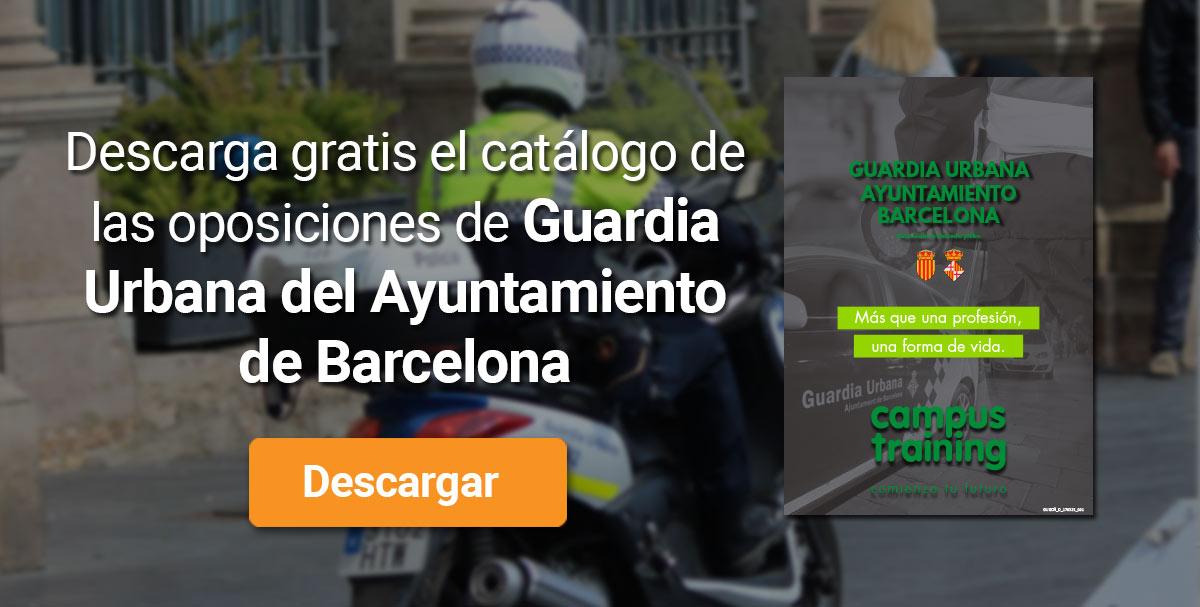 Descarga el catálogo para el curso: Oposiciones a la Guardia Urbana del Ayuntamiento de Barcelona