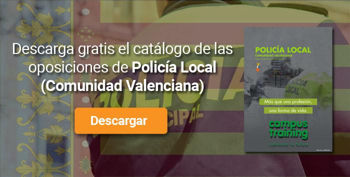 Descarga el catálogo para el curso: Oposiciones para Policía Local en la Comunidad Valenciana