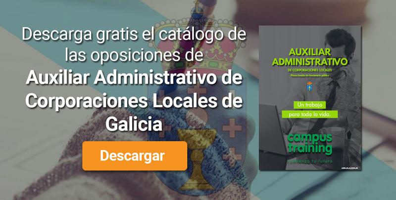 Descarga el catálogo para el curso: Oposiciones de Auxiliar Administrativo de Corporaciones Locales en Galicia