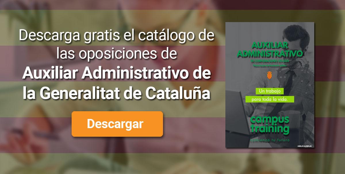 Descarga el catálogo para el curso: Oposiciones para Auxiliar Administrativo en la Generalitat de Catalunya