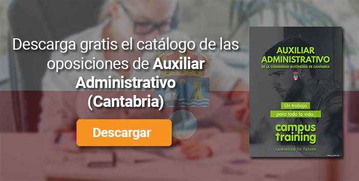 Descarga el catálogo para el curso: Oposiciones a Auxiliar Administrativo del Gobierno de Cantabria