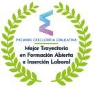 Premio Excelencia Educativa - Mejor Trayectoria en Formación Abierta e Inserción Laboral